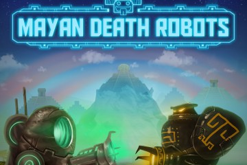 Quick-Look-Mayan-Death-Robots-Beta-with-Gameplay-Video-475388-2