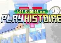 les_oublies_de_la_playhistoire